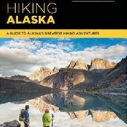New 'Hiking Alaska' book offers more routes, more color — and more heft