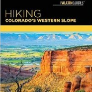 Hikes To Explore Colorado's Western Slope This Summer