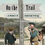 Looking Back at the History of Hiking in America
