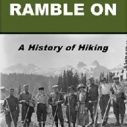 Ramble On: A History of Hiking