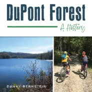 DuPont Forest – A History by Danny Bernstein
