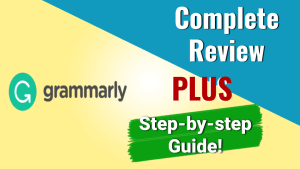 Complete Review of Grammarly