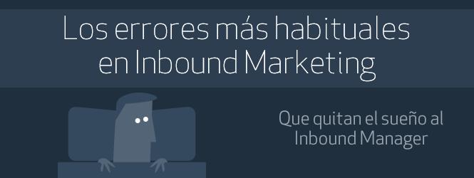 Lo que no se debe hacer en Inbound Marketing. Infografía