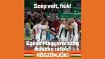 Megnyertétek a szívünket és nagyon sok szívet Európából - külföldiek a magyar válogatottról