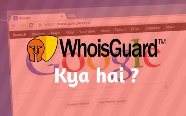 whoisguard kya hai, whois guard kya hai