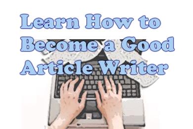 Как стать хорошим писателем статей
