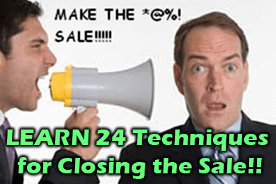 LEARN 24 Techniques for Closing the Sale!!