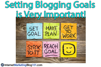 Setting Blogging Goals is Very Important!