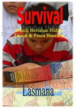Ebook : Survival, Teknik Bertahan Hidup Disaat & Pasca Bencana