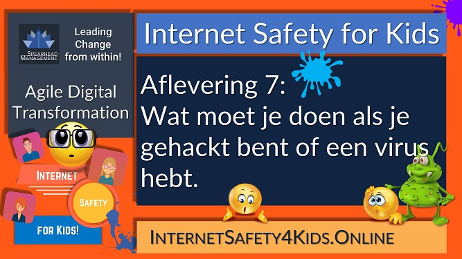 Internet Safety for Kids Aflevering 7 - Wat moet je doen als je gehackt bent of een virus hebt.