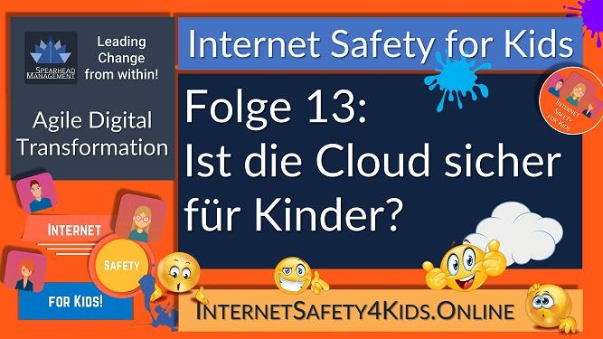 Internet Safety for Kids Folge 13 - Ist die Cloud sicher für Kinder?