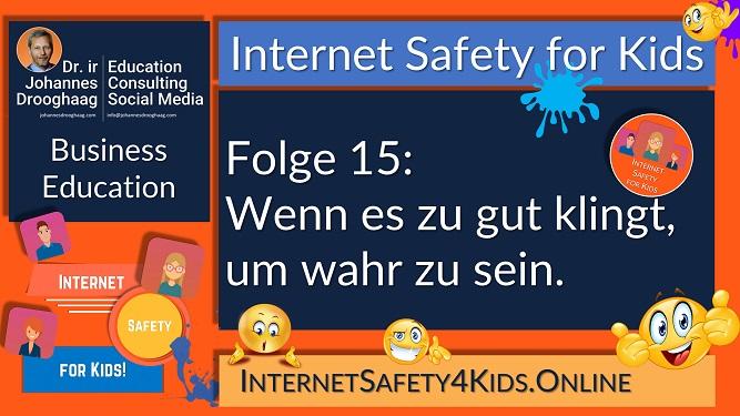 Internet Safety for Kids Folge 15 - Wenn es zu gut klingt, um wahr zu sein...