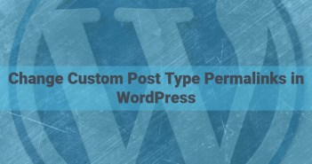 Change Custom Post Type Permalinks in WordPress