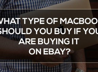 What type of Macbook should you buy if you are buying it on eBay?