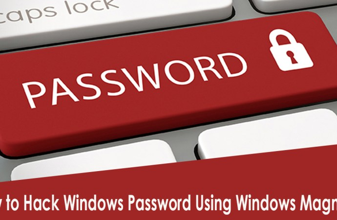 How to Hack Windows Password Using Windows Magnifier