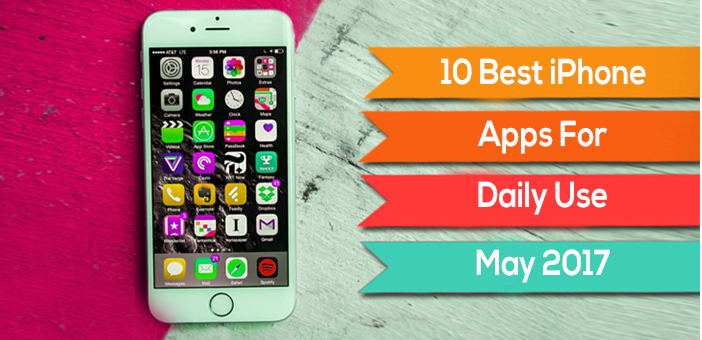 10 Best IPhone Apps For Daily Use