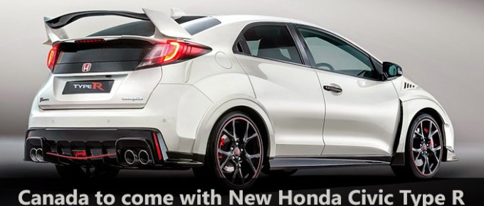 Canada to come with New Honda Civic Type R
