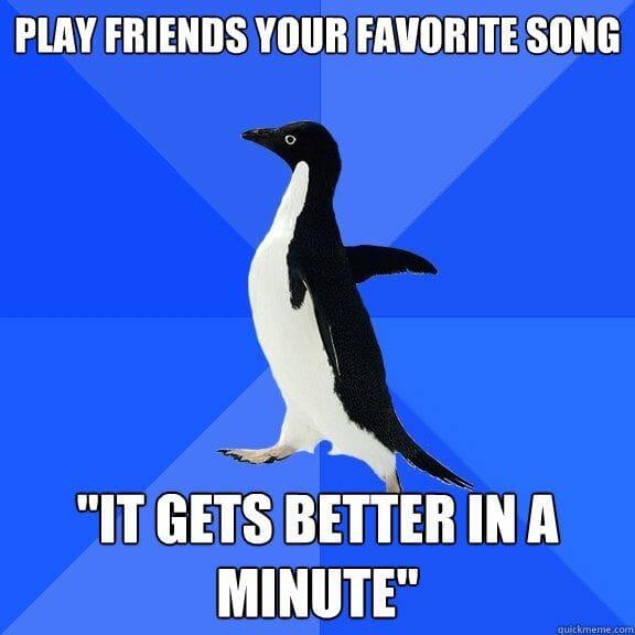 Socially Awkward Penguin - favourite sonf