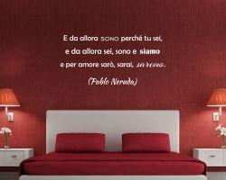 Adesivo murale-Pablo Neruda-Forse non essere è essere