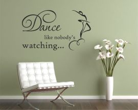 Adesivo murale-dance like nobody's watching