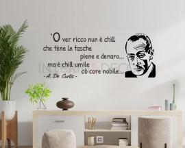 Adesivo murale-'O ver ricco nun è...-adesivo frase Totò