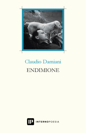 Endimione, Interno Poesia, 2019