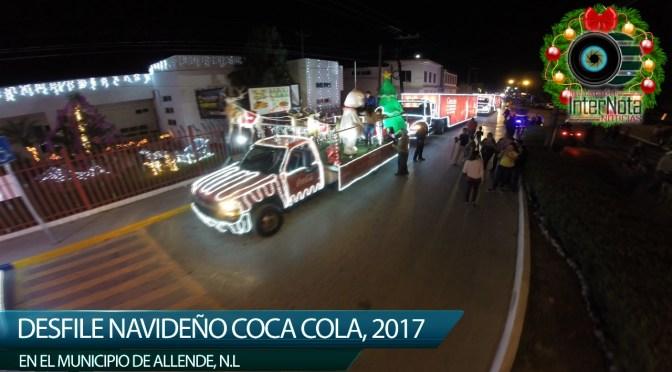 DESFILE NAVIDEÑO COCA COLA 2017 EN ALLENDE N.L.