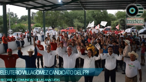 ELEUTERIO VILLAGOMEZ SE REUNE CON VECINOS DE LAS ANACUITAS EN GENERAL TERAN N.L.