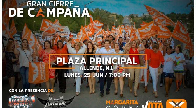 HOY GRAN CIERRE DE CAMPAÑA DE LA CANDIDATA MARGARITA GÓMEZ EN LA PLAZA PRINCIPAL DEL MUNICIPIO DE ALLENDE