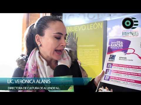 LA DIRECTORA DE CULTURA LIC. VERÓNICA ALANÍS COMENTÓ QUE SE PRESENTARA FESTIVAL SANTO LUCIA 2018 EN EL MUNICIPIO DE ALLENDE N.L.