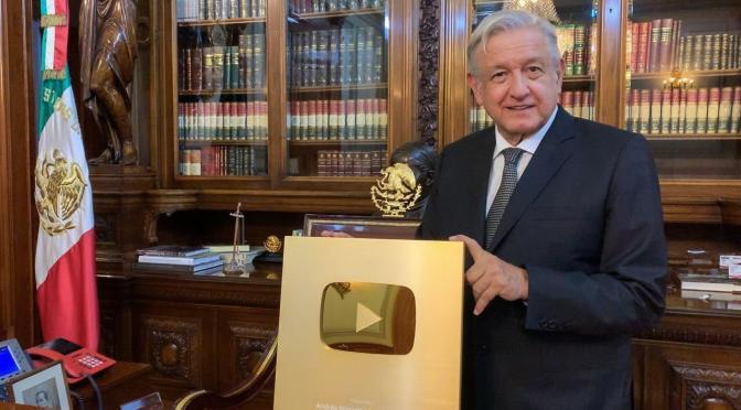 RECIBE PRESIDENTE DE LA REPÚBLICA ANDRÉS MANUEL LÓPEZ OBRADOR, BOTÓN DE ORO POR PARTE DE YOUTUBE.