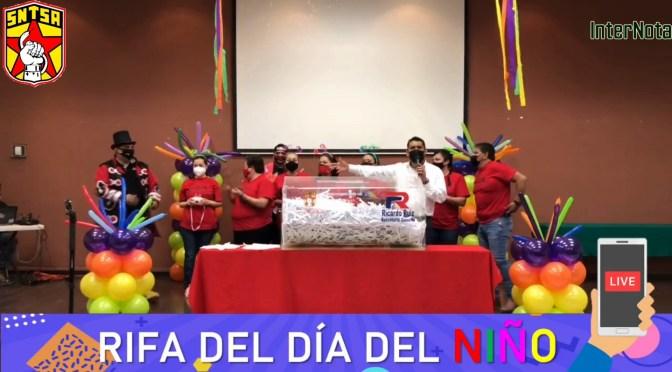 SINDICATO DE SALUD SECCIÓN #34 CELEBRA DÍA DEL NIÑO CON GRAN SORTEO ESPECIAL.
