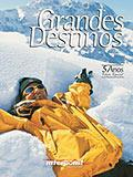 Grandes Destinos 10 Jan 2004 / Jun 2004