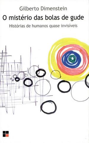 o-misterio-das-bolas-de-gude-de-gilberto-dimenstein-livro-capa