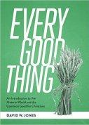 Every Good Thing by David W. Jones