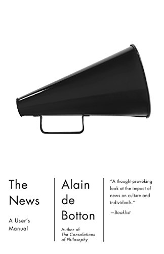The News A Users Manual Vintage International - The News: A User's Manual (Vintage International)
