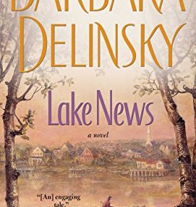 Lake News A Novel - Lake News: A Novel