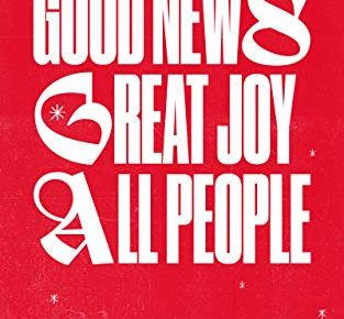 Good News Great Joy for All People An Advent Devotional - Good News, Great Joy, for All People: An Advent Devotional