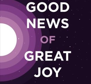 Good News of Great Joy Daily Readings for Advent - Good News of Great Joy: Daily Readings for Advent
