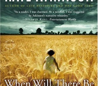 When Will There Be Good News A Novel - When Will There Be Good News?: A Novel
