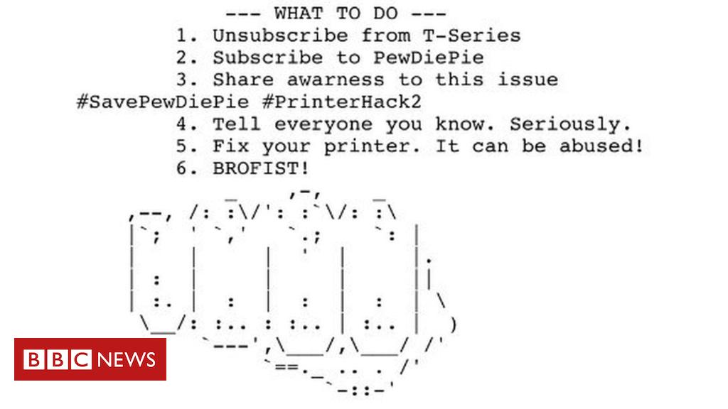 104767061 02946712 0aed 4276 9af3 7acd80754f52 - PewDiePie printer hackers strike again