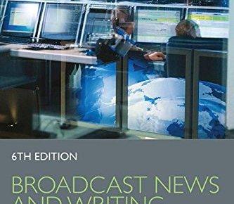 Broadcast News and Writing Stylebook - Broadcast News and Writing Stylebook