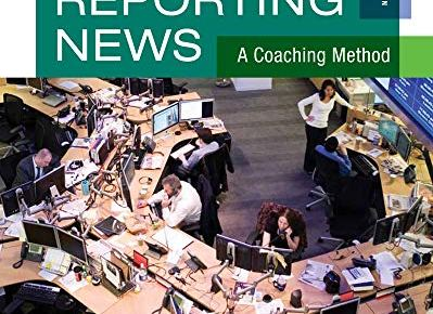 Writing and Reporting News A Coaching Method Wadsworth Series in Mass Communication and Journalism - Writing and Reporting News: A Coaching Method (Wadsworth Series in Mass Communication and Journalism)