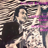 Salah Ragab (صلاح رجب) & The Cairo Jazz Band - Egyptian Jazz (1968-73)