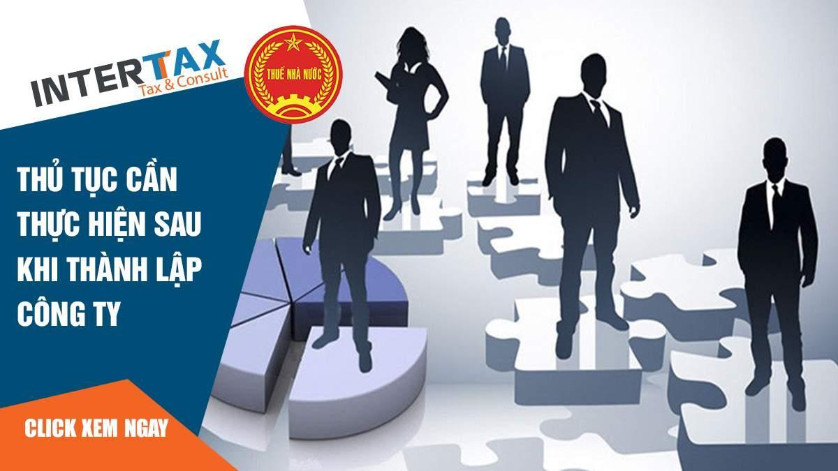 Thủ tục cần thực hiện sau khi thành lập công ty 3 - INTERTAX