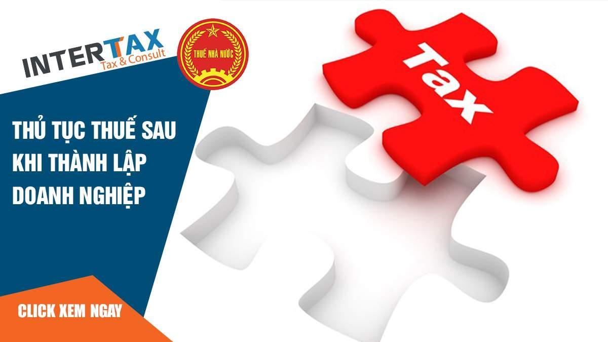 Thủ tục thuế sau khi thành lập doanh nghiệp 12 - INTERTAX