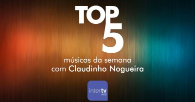 TOP 5 - As músicas mais tocadas da semana - Claudinho Nogueira