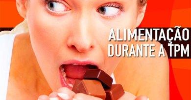 Alimentação na Tensão Pré-Menstrual (TPM)