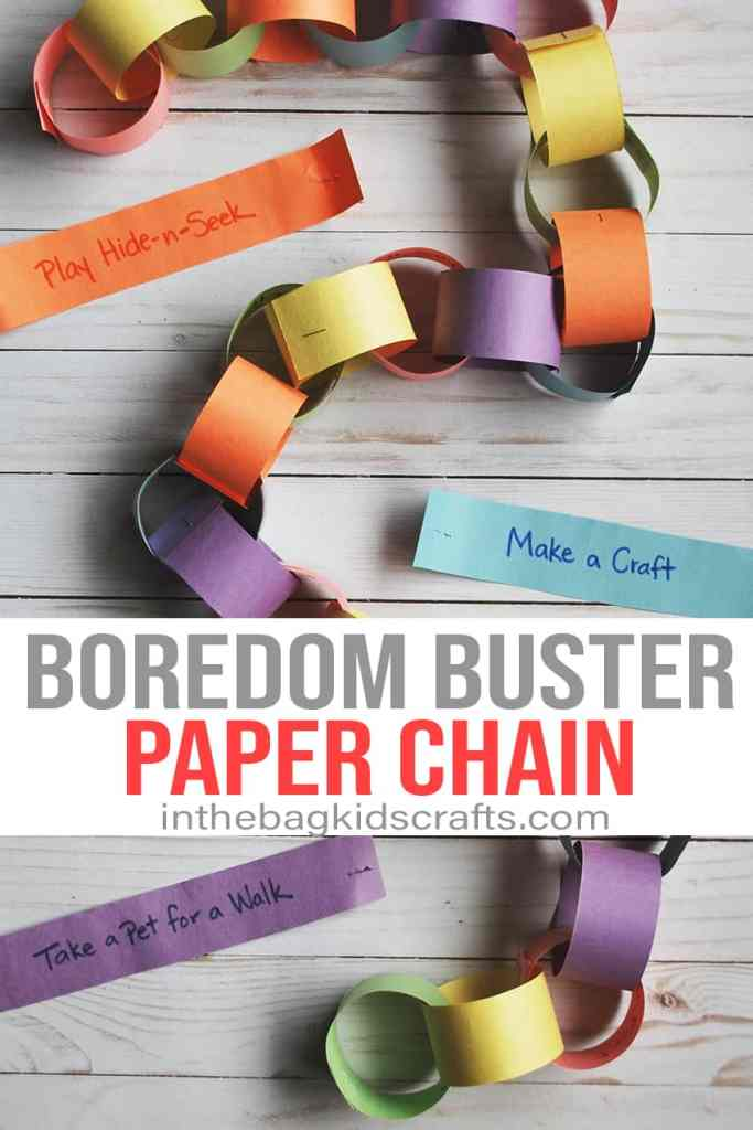 BOREDOM BUSTER ACTIVITIES FOR KIDS PAPER CHAIN