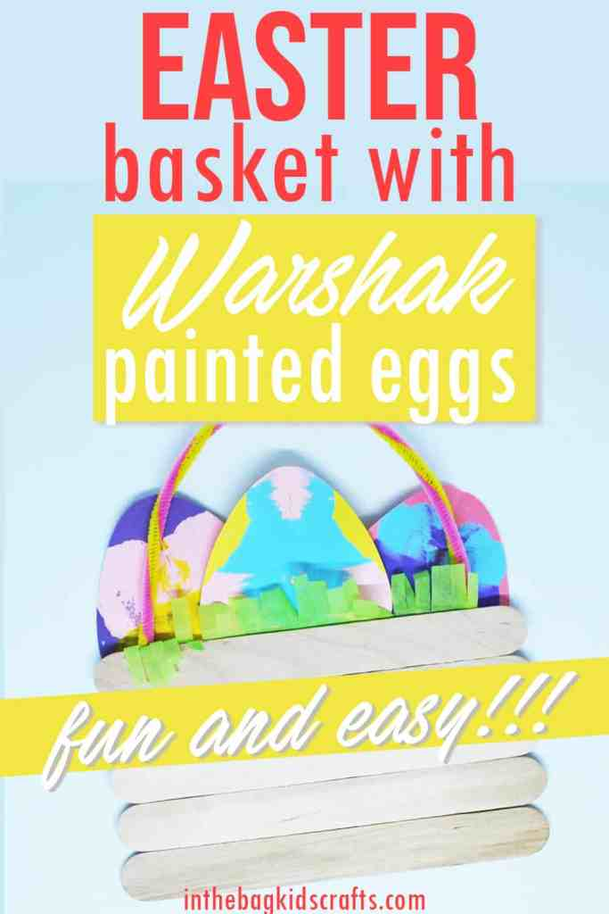 Popsicle Stick Easter Basket with Squishy painted eggs
